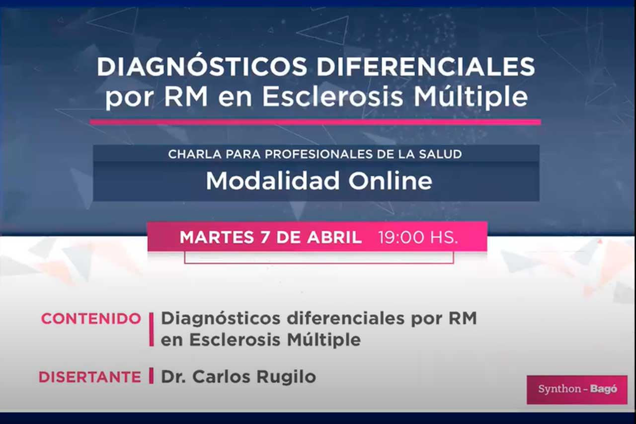 Charla sobre Diagnósticos Diferenciales por RM en Esclerosis Multiple